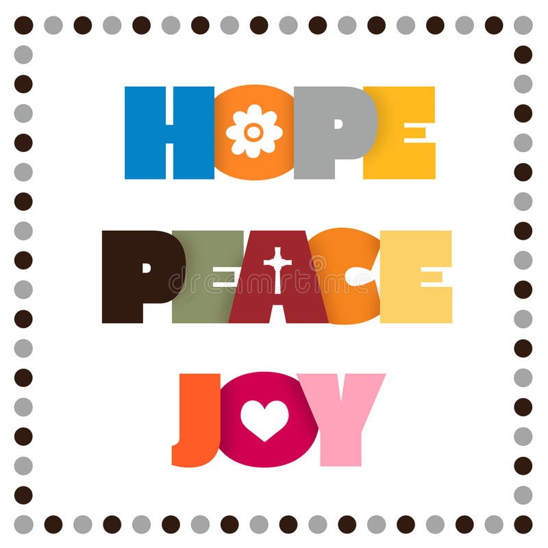 HOPE, PEACE, JOY. Sign for hope, peace, and joy stock illustration