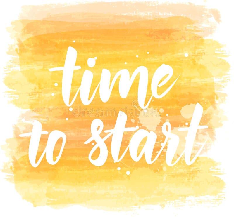 Hora de comenzar - el mensaje de motivación ilustración del vector