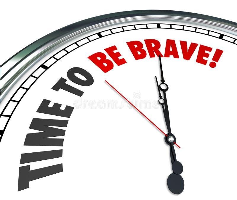A hora de ser palavras corajosos cronometra a ação sem medo corajosa da coragem ilustração do vetor