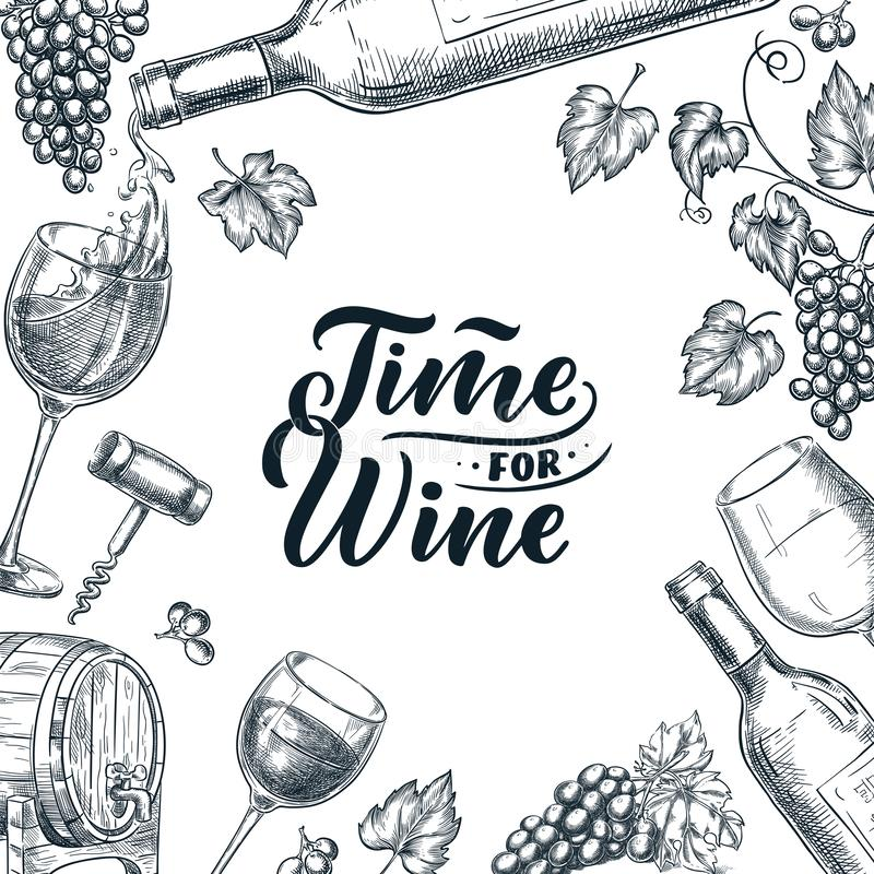 Hora para o quadro do vinho com rotulação tirada mão da caligrafia Ilustração do esboço do vetor Projeto do cartaz, da etiqueta o ilustração royalty free