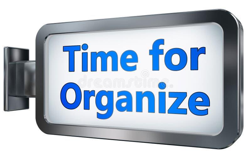 Hora para Organize en fondo de la cartelera ilustración del vector