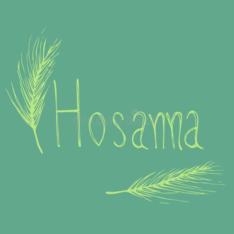 Hosanna med palmbladteckningen vektor illustrationer