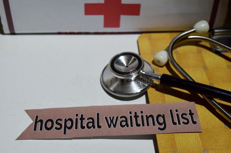 Hospital waiting list on the print paper with medical and Healthcare Concept royalty free stock photo