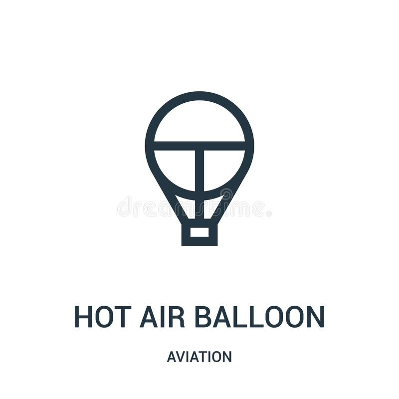 Hot air balloon icon vector from aviation collection. Thin line hot air balloon outline icon vector illustration. Linear symbol. For use on web and mobile apps vector illustration
