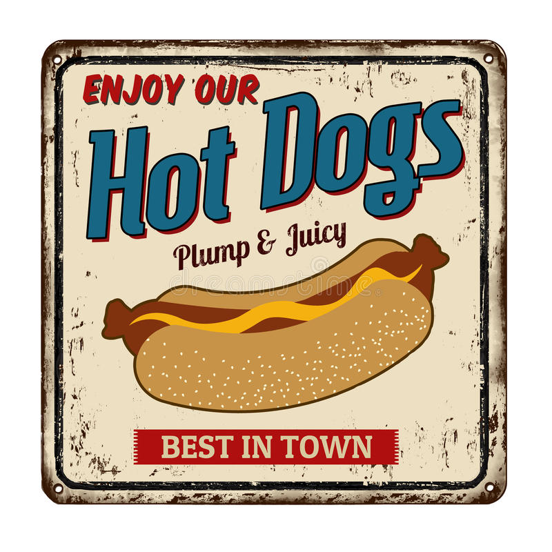 Hot dogs vintage rusty metal sign. On a white background, vector illustration stock illustration