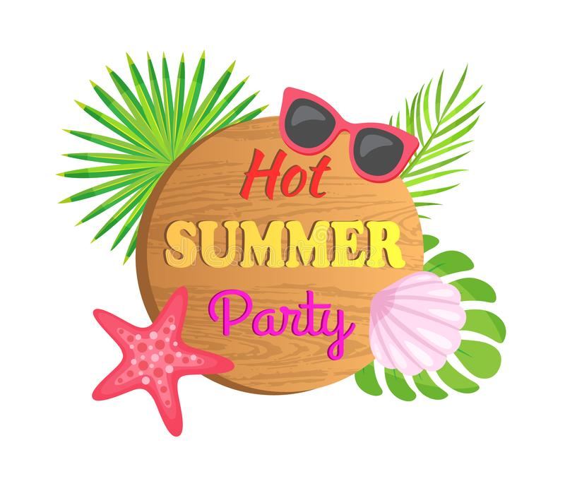 Hot Summer Party Board with Starfish and Conch royalty free illustration