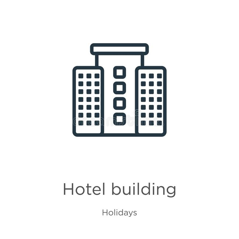Hotel building icon. Thin linear hotel building outline icon isolated on white background from holidays collection. Line vector royalty free illustration