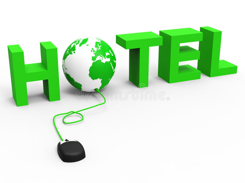Hotel Global Indicates World Wide Web And Accommodation. Internet Hotel Meaning Place To Stay And Place To Stay stock illustration