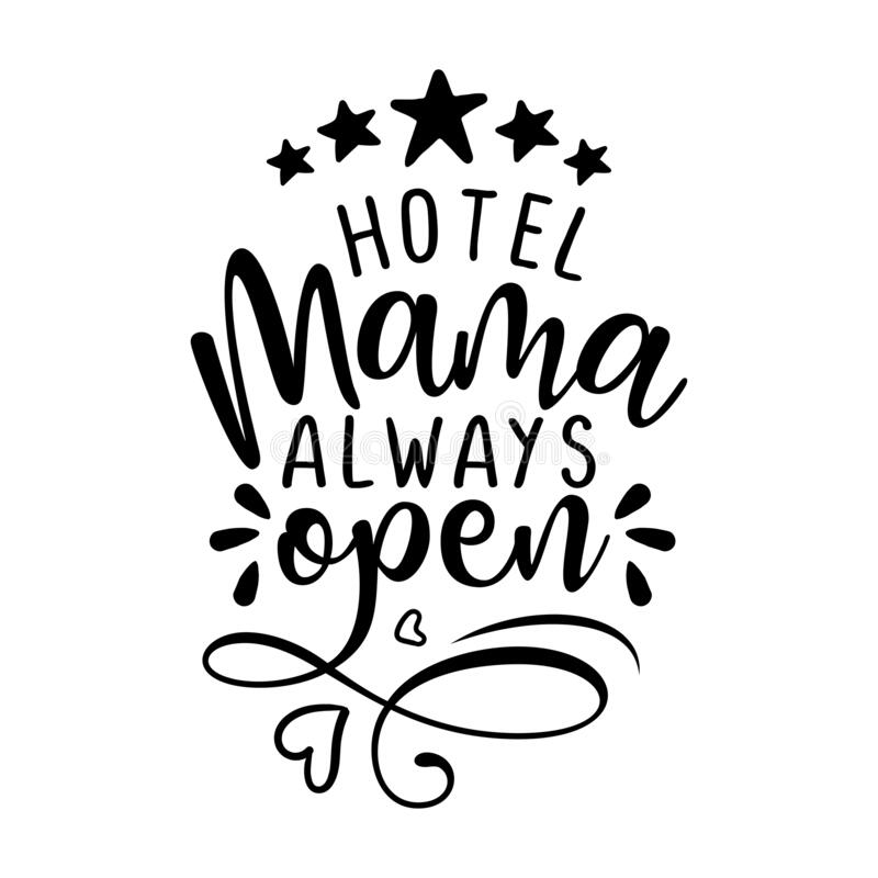 Free Hotel Mama Always Open - Five Star All Inclusive Accommodation. Stock Photo - 169588150