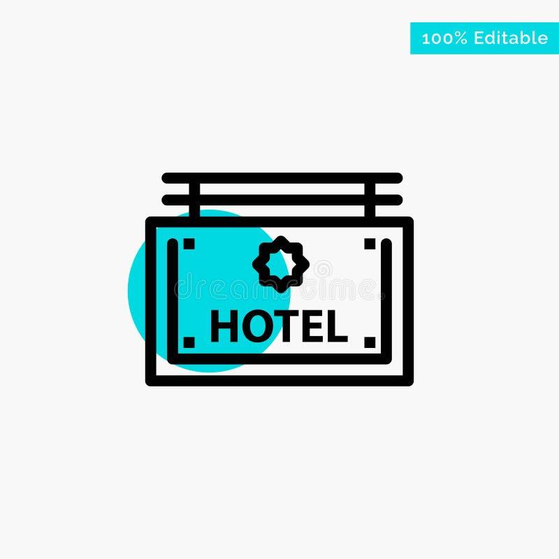 Hotel, muestra, tablero, icono del vector del punto del círculo del punto culminante de la turquesa de la dirección ilustración del vector