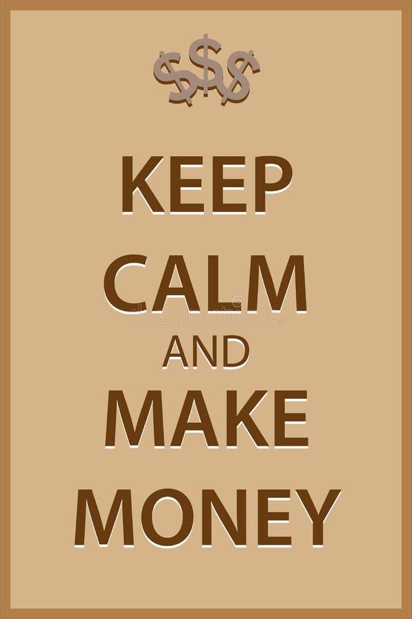 Houd kalm en maak geld stock afbeeldingen