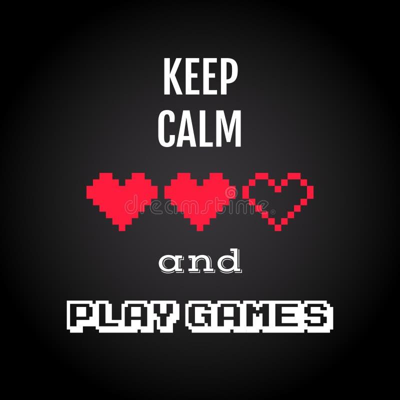 Houd kalm en speel spelen, de vector van het gokkencitaat stock illustratie