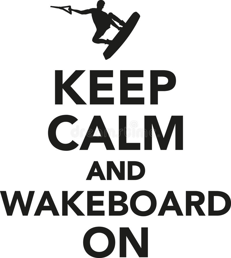 Houd kalm en wakeboard stock illustratie