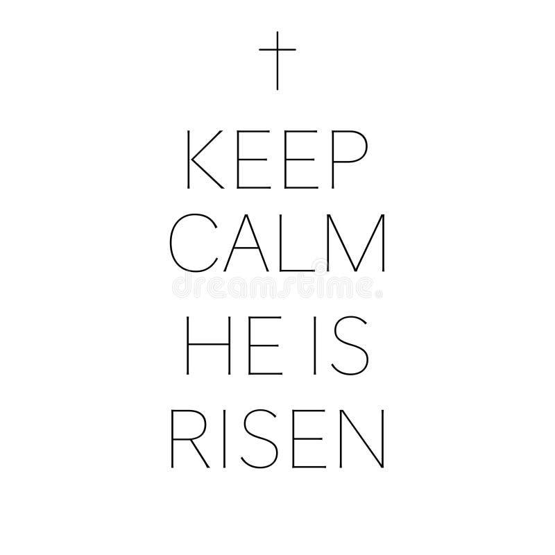 Houd kalm hij is toegenomen gelukkige Pasen stock illustratie
