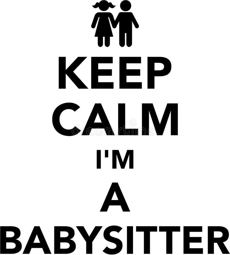 Houd kalme I ` m een babysitter stock illustratie