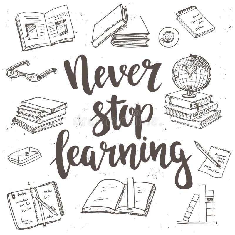 Houd nooit op lerend Hand getrokken typografieaffiche vector illustratie