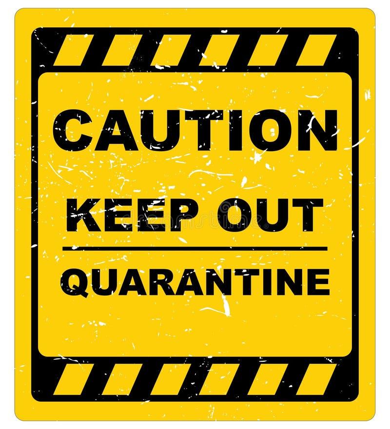 Houd uit, in quarantaine plaats vector illustratie