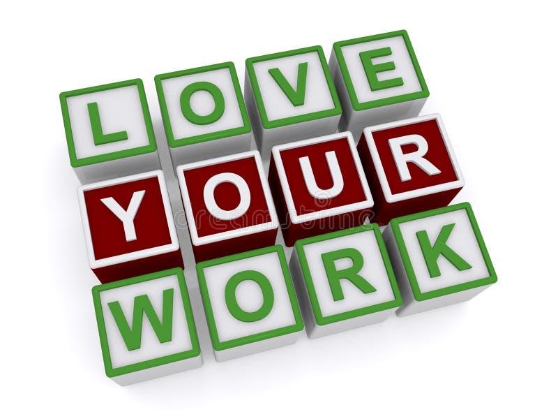 Houd van Uw Werk vector illustratie
