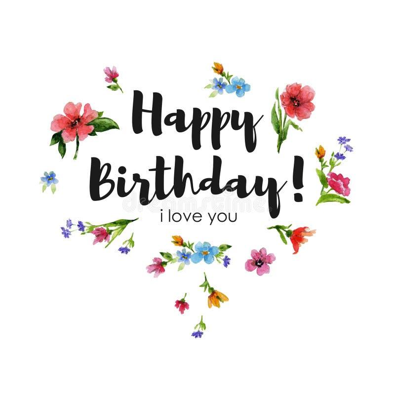 Houdt Gelukkige Verjaardag i van de groetkaart van u Waterverfillustratie met het van letters voorzien en hart van wildflowers royalty-vrije illustratie