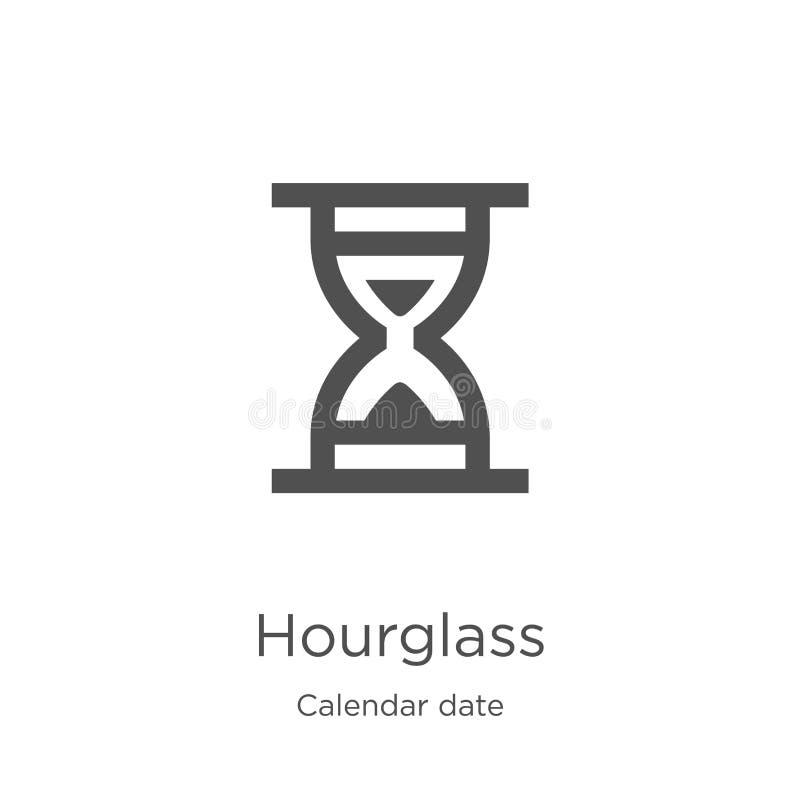 hourglass ikony wektor od kalendarzowej daty kolekcji Cienka kreskowa hourglass konturu ikony wektoru ilustracja Kontur, cienieje ilustracji