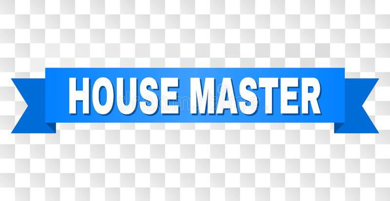 Blue Ribbon with HOUSE MASTER Caption. HOUSE MASTER text on a ribbon. Designed with white caption and blue stripe. Vector banner with HOUSE MASTER tag on a royalty free illustration