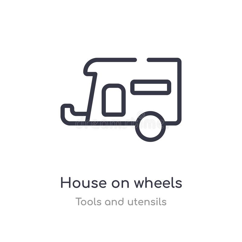 house on wheels outline icon. isolated line vector illustration from tools and utensils collection. editable thin stroke house on royalty free illustration