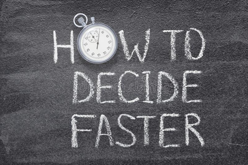 How to decide fast watch. How to decide fast phrase written on chalkboard with vintage precise stopwatch vector illustration
