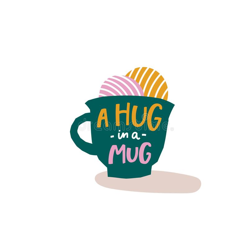 A hug in a mug Coffee shirt quote lettering vector illustration