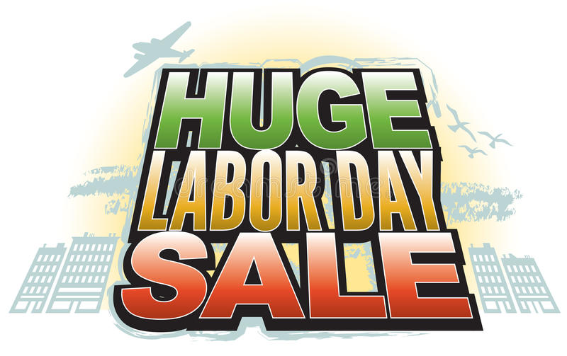 Huge Labor Day Sale. Announce that Huge Labor Day Sale with this fun, retro-modern logo type design, useful in a variety of applications: banner, magazine splash royalty free illustration