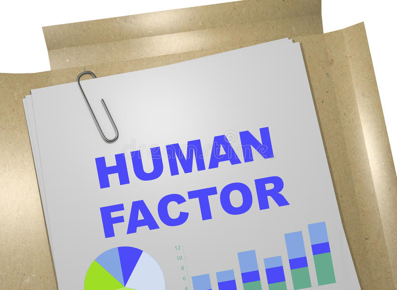 Human Factor - business concept. 3D illustration of HUMAN FACTOR title on business document stock illustration