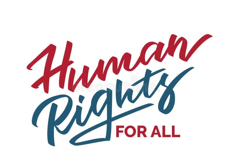 Human rights for all - hand-written slogan vector illustration
