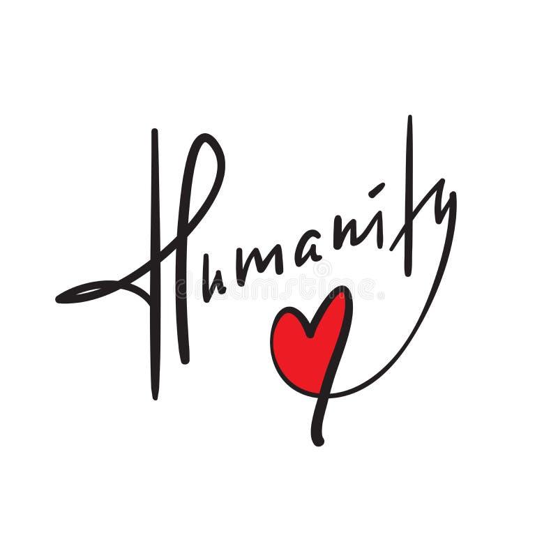 Humanidad - simple inspire y cita de motivación Letras hermosas dibujadas mano Impresión para el cartel inspirado libre illustration