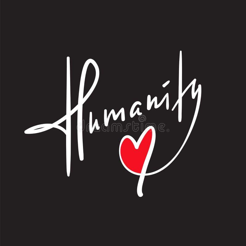 Humanité - simple inspirez et citation de motivation Beau lettrage tiré par la main illustration stock