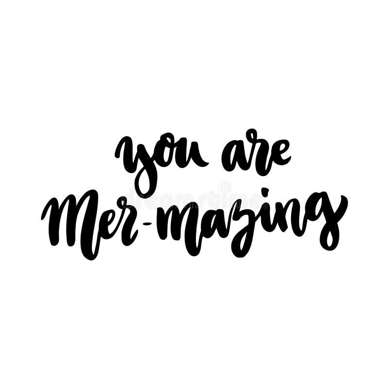 Humorvolle Aufschrift: ` Sind Sie MER--mazing` Bedeutung: Sie ` bezüglich des Überraschens, stock abbildung