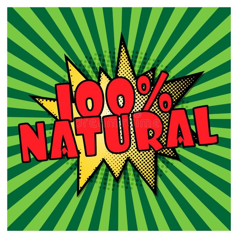 100 Hundra procent naturligt på grön bakgrund för popkonst guarantee 100 Form f?r sm?ll f?r komikerpop-konst stil vektor stock illustrationer