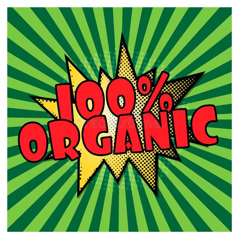 100 Hundra procent organiskt på grön bakgrund för popkonst guarantee 100 Form f?r sm?ll f?r komikerpop-konst stil vektor royaltyfri illustrationer
