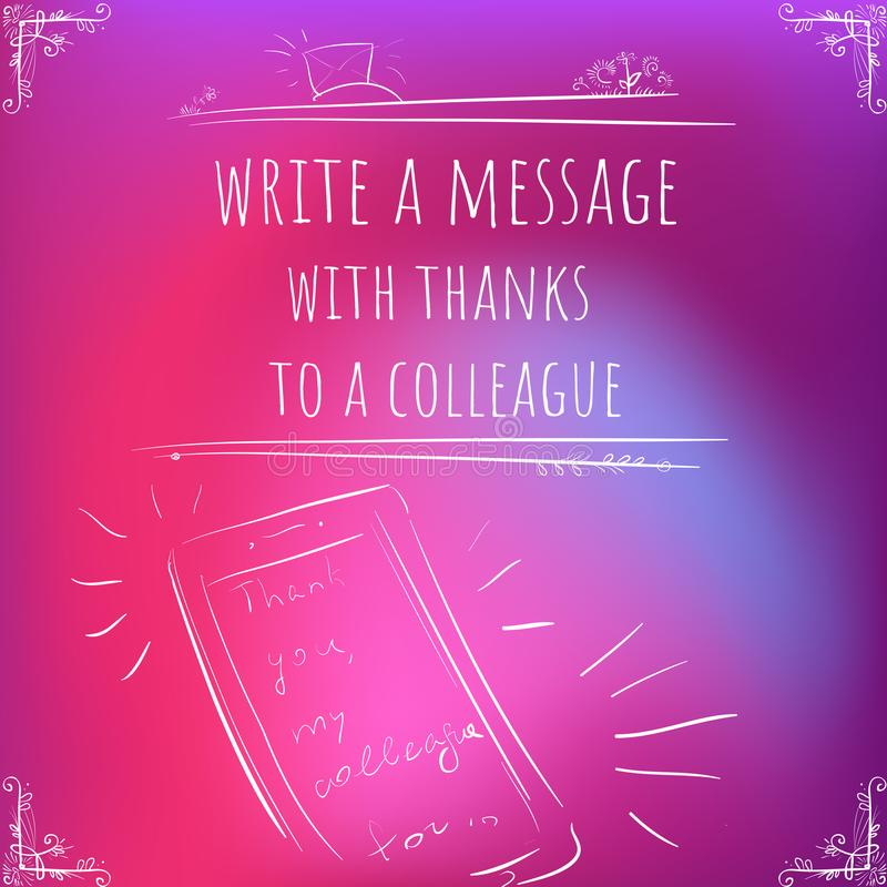 Hundred important reminders - notes - Write a Message with Than. Ks to a Colleague - Pink and purple gradient background. Vector backdrop, wallpaper, cover royalty free illustration