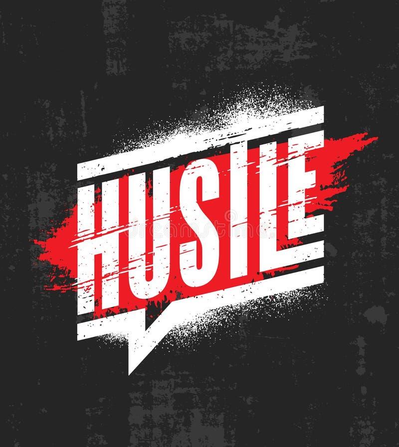 hustle Molde inspirador do cartaz das citações da motivação Conceito de projeto da bandeira da tipografia do vetor na textura do  ilustração royalty free