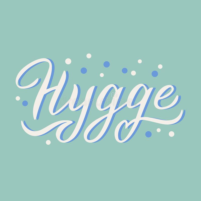 Hygge cozy word design. Lettering text in trendy style background. Scandinavian comfortable lifestyle concept. Vector. Eps 10 vector illustration