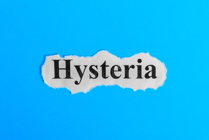 Hysterietekst op papier Word Hysterie op een stuk van document Het beeld van het concept Hysteriesyndroom royalty-vrije stock afbeeldingen