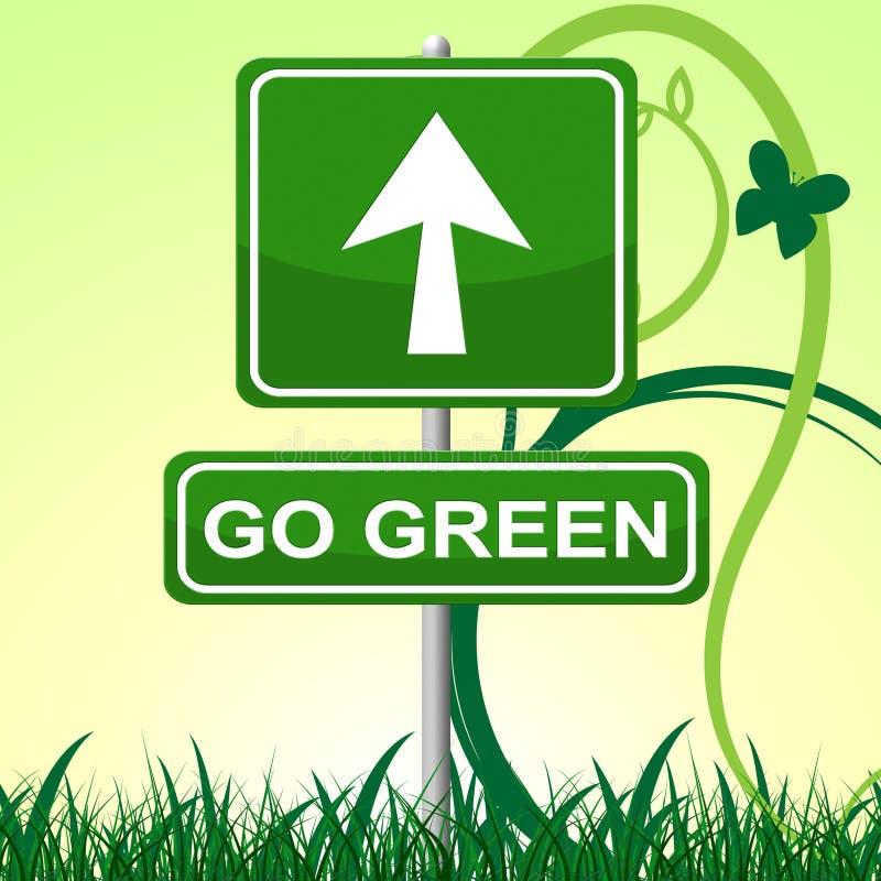 Iść Zielona sposób ziemia Życzliwa I Strzałkowata ilustracji