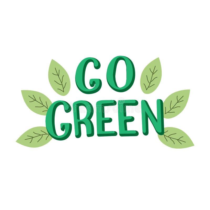 Iść zielony motywacji plakat Modny literowanie poj?cie planeta save royalty ilustracja