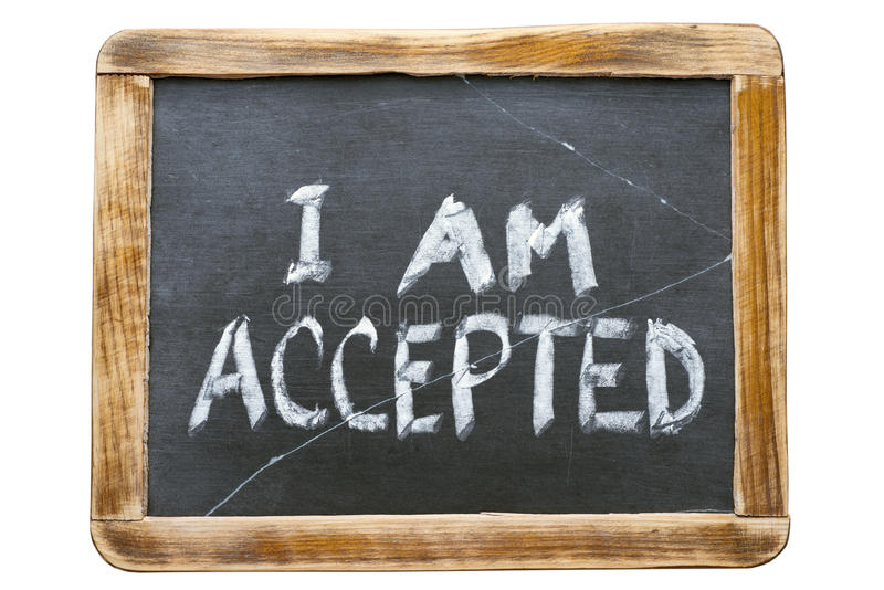 I am accepted. Phrase handwritten on vintage school slate board royalty free stock photos