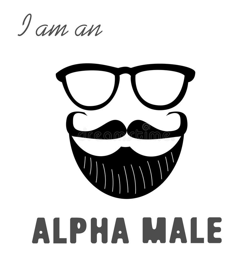 I am an alpha male. Print for men`s t-shirt. Illustration with a male beard, mustaches and glasses. vector illustration