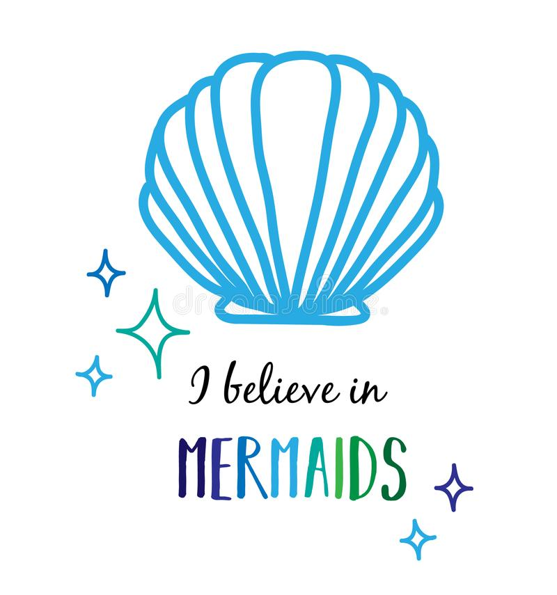 I believe in mermaids vector illustration. Sea scallop mussel shell with sparkle glitters and writing I believe in Mermaids, vector illustration drawing isolated vector illustration