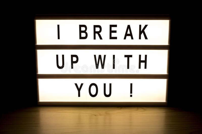 I break up with you light box sign board royalty free stock photos