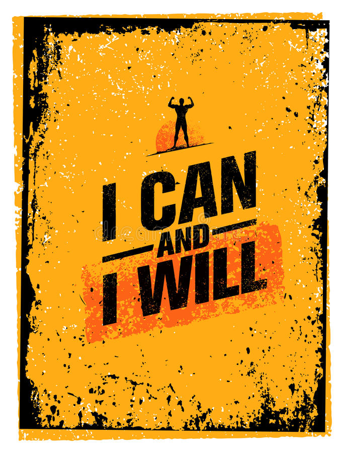 I Can And I Will. Sport Gym Typography Workout Motivation Quote Banner. Strong Vector Training Inspiration Concept. On Grunge Background stock illustration