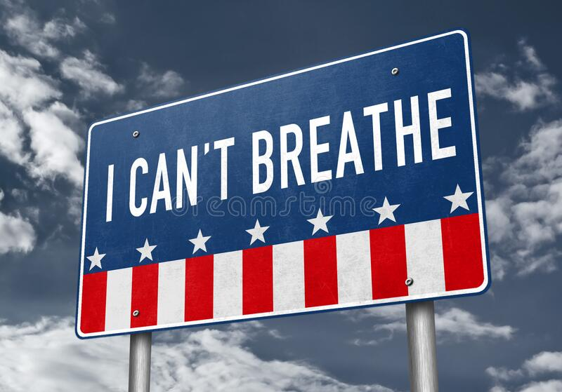 I can not breathe - roadsign message against police brutality. I can not breathe roadsign message against police brutality royalty free stock images
