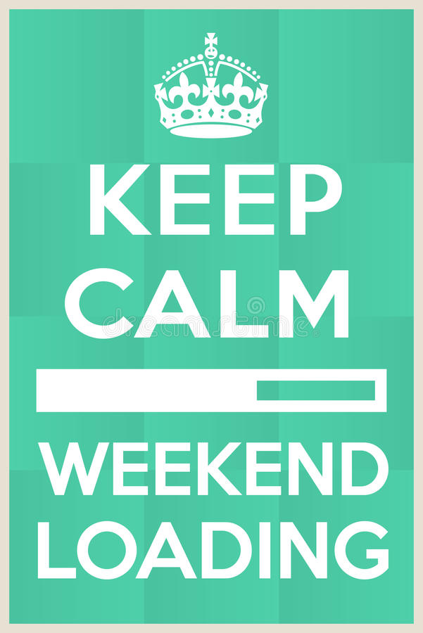 I cant wait for the weekend to begin. Vector frame. Keep calm weekend loading
