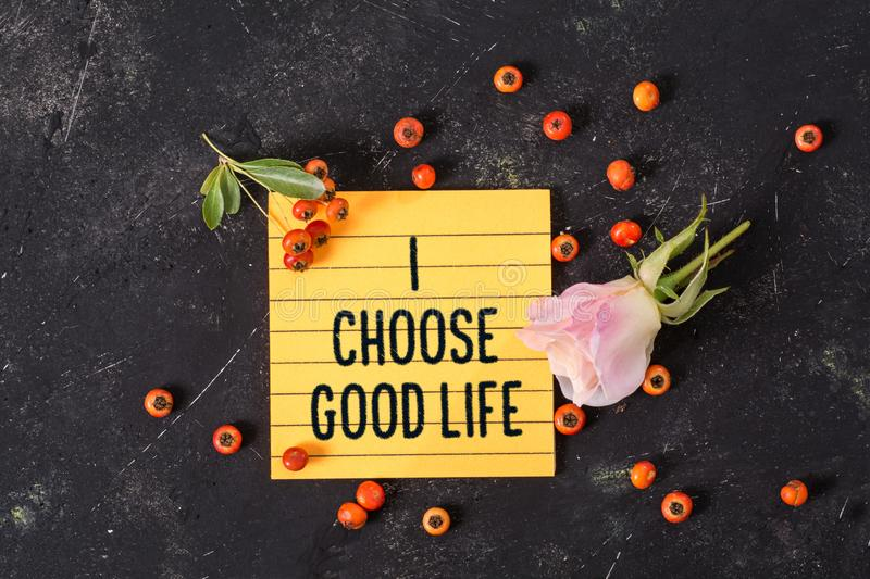 I choose good life text in memo stock images